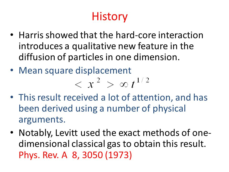 Earlier Work Numerical studies of the problem also showed the sub-diffusive behavior of type under the condition of constant density of particles.