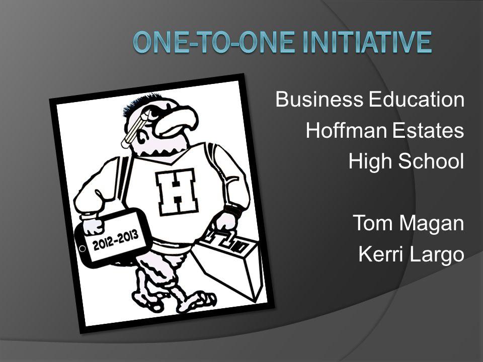 Business Education Hoffman Estates High School Tom Magan Kerri Largo