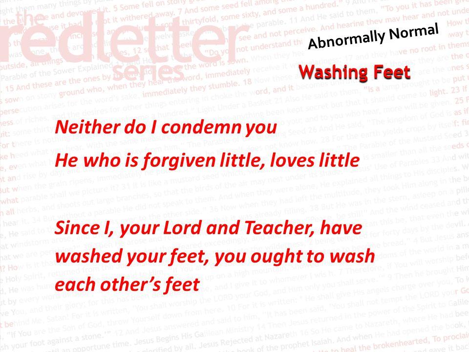 Washing Feet Zechariah 9:9 9 Rejoice greatly, O Daughter of Zion.