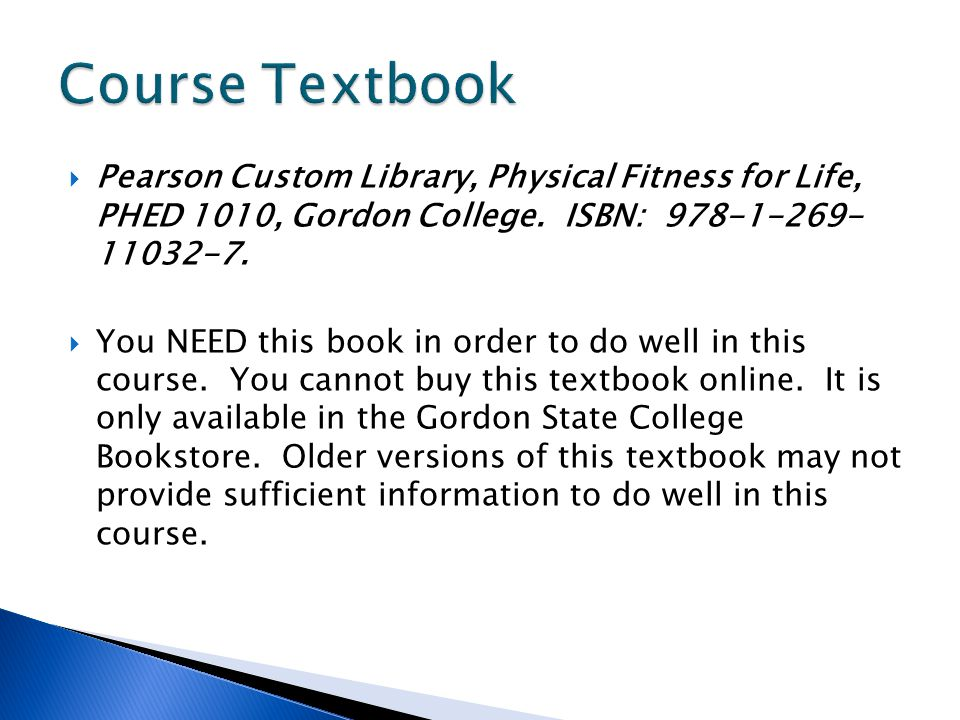 Pearson Custom Library, Physical Fitness for Life, PHED 1010, Gordon College.