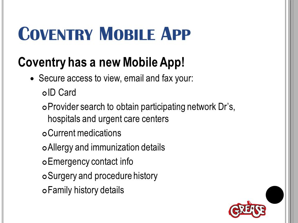 C OVENTRY M OBILE A PP Coventry has a new Mobile App.