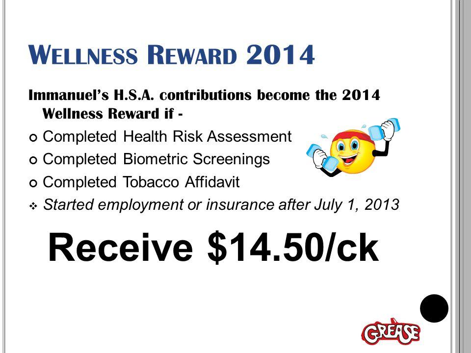 W ELLNESS R EWARD 2014 Immanuel's H.S.A.