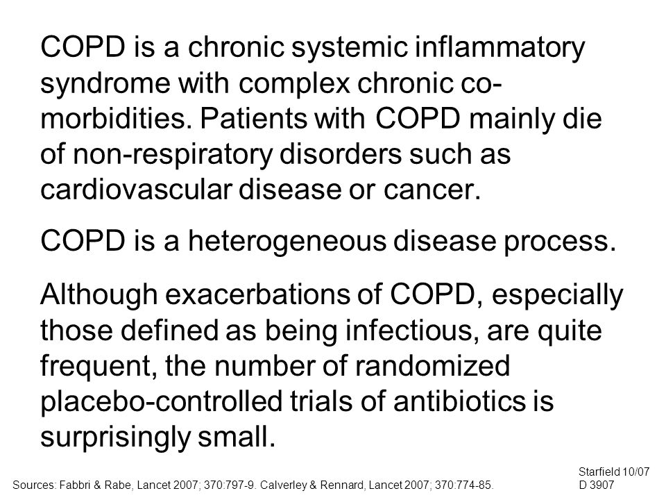 COPD is a chronic systemic inflammatory syndrome with complex chronic co- morbidities.
