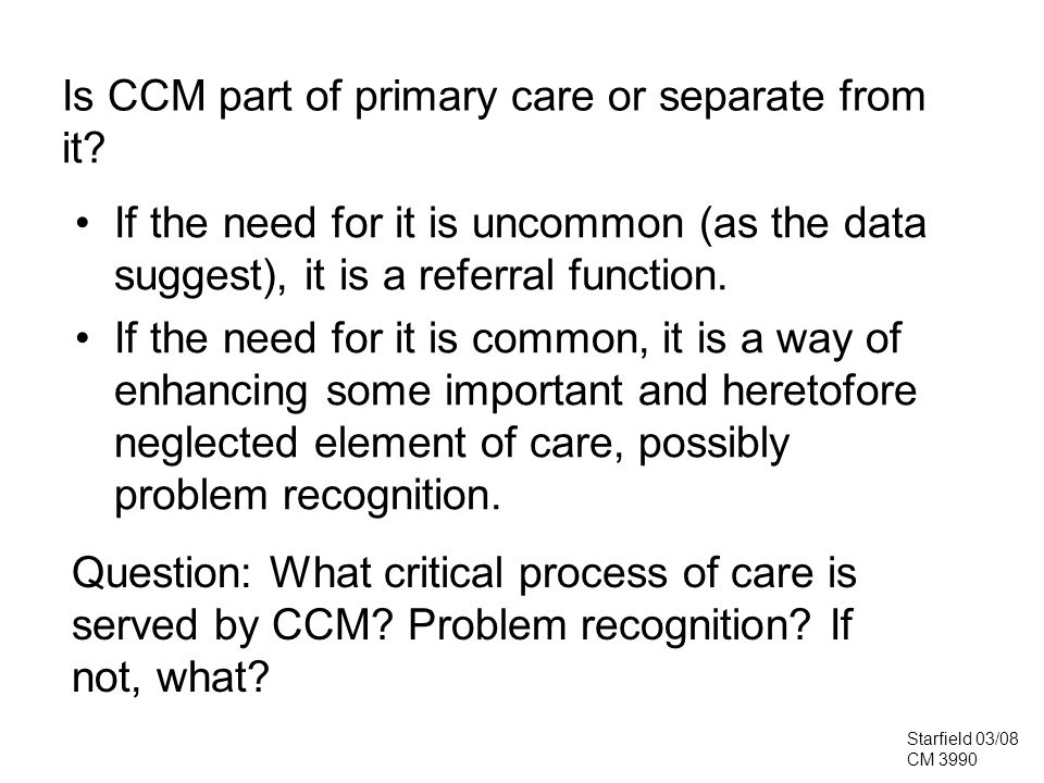 Is CCM part of primary care or separate from it.