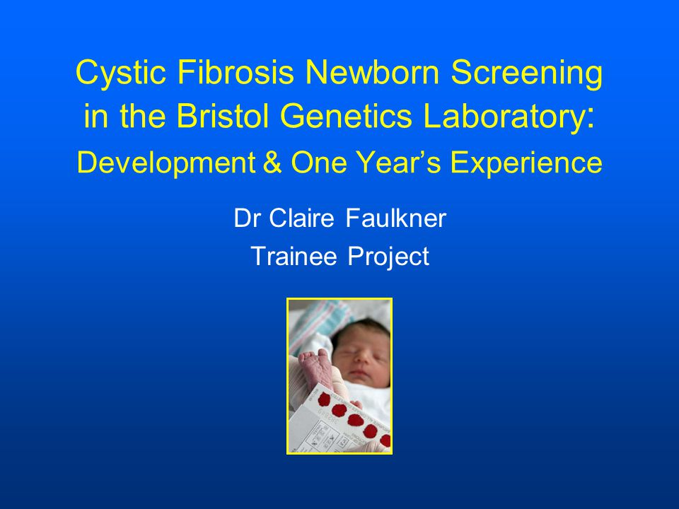 ObservedExpected Babies screened40,421 IRT >99.5 th 302202 2 mutations1714 2 mutations on CF4912 p.Phe508del/p.Phe508del8 p.Phe508del/p.Gly551Asp1 1 mutation on CF4, 2 nd CF2982 p.Phe508del/p.Arg117His5 p.Phe508del/p.Asp1152His1 p.Phe508del/p.Arg553X1 p.Phe508del/c.1766+1G>A1 One year Audit