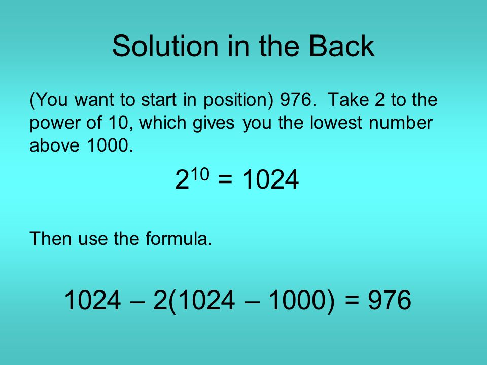 Solution in the Back (You want to start in position) 976.