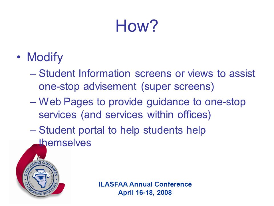 ILASFAA Annual Conference April 16-18, 2008 How.