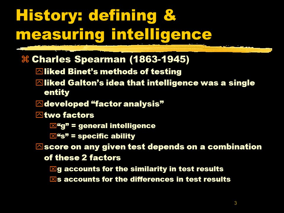 14 Summary z Validity of IQ tests y are they really measuring intelligence.