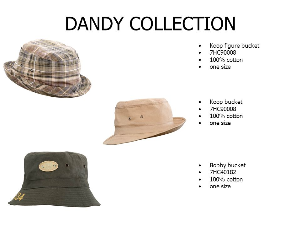 DANDY COLLECTION Koop figure bucket 7HC90008 100% cotton one size Koop bucket 7HC90008 100% cotton one size Bobby bucket 7HC40182 100% cotton one size
