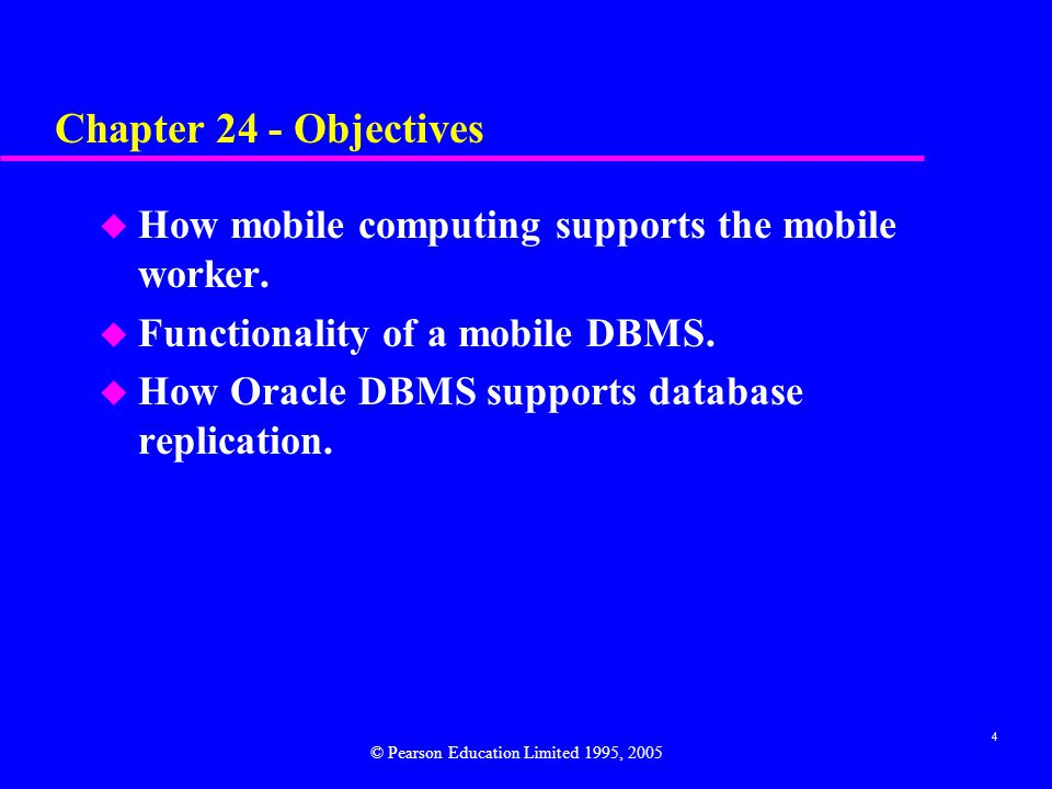 4 Chapter 24 - Objectives u How mobile computing supports the mobile worker.