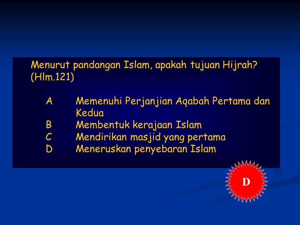 Menurut pandangan Islam, apakah tujuan Hijrah.