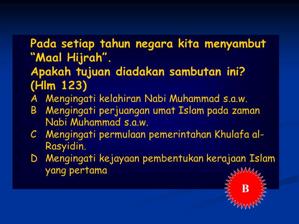 Pada setiap tahun negara kita menyambut Maal Hijrah .
