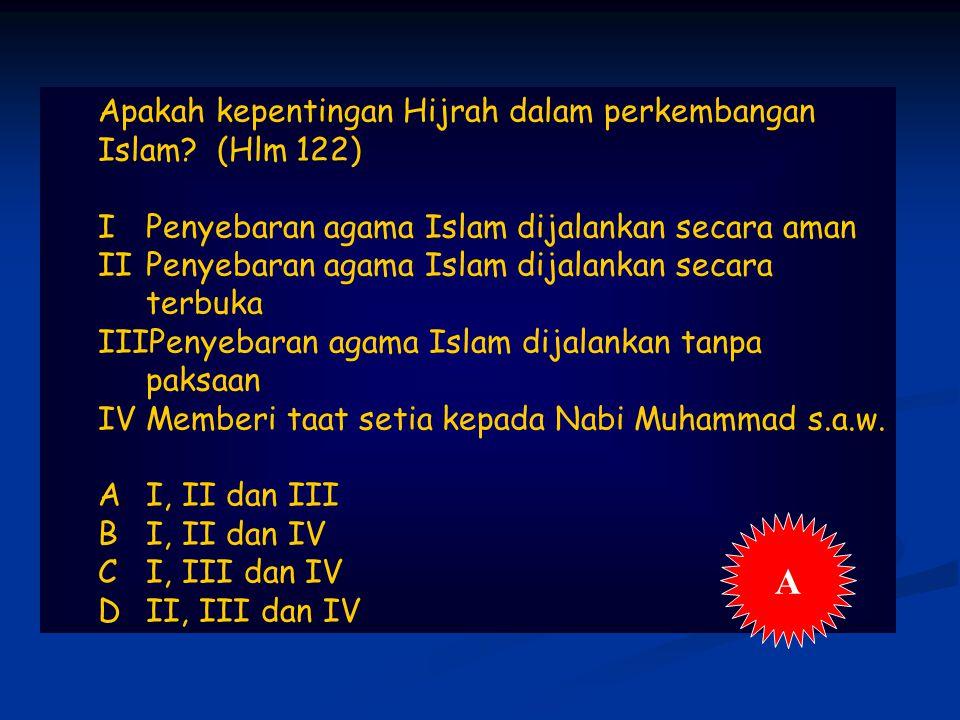 Apakah kepentingan Hijrah dalam perkembangan Islam.