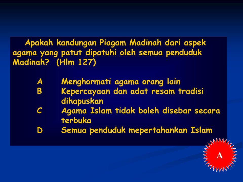 Apakah kandungan Piagam Madinah dari aspek agama yang patut dipatuhi oleh semua penduduk Madinah.