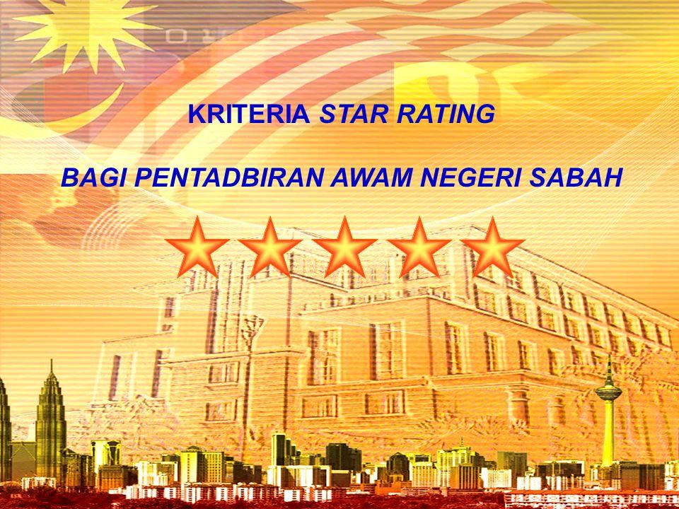 KRITERIA STAR RATING BAGI PENTADBIRAN AWAM NEGERI SABAH
