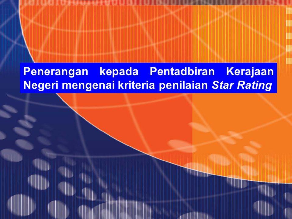 Penerangan kepada Pentadbiran Kerajaan Negeri mengenai kriteria penilaian Star Rating