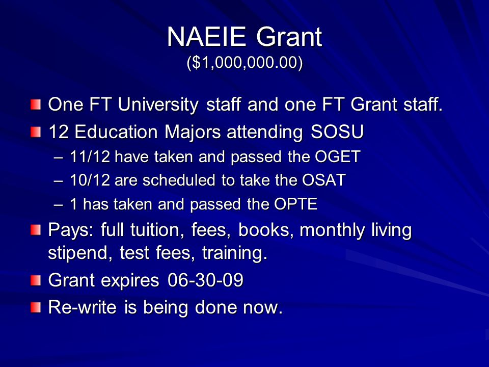 NAEIE Grant ($1,000,000.00) One FT University staff and one FT Grant staff.