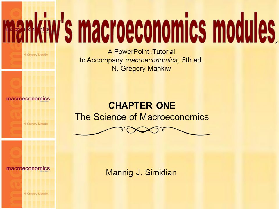 4 Chapter One Everyone is concerned about macroeconomics lately.