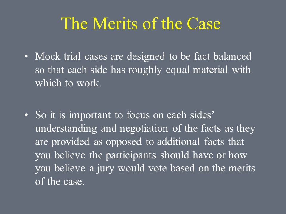 What to Expect In the Round You will be evaluating a civil jury trial.