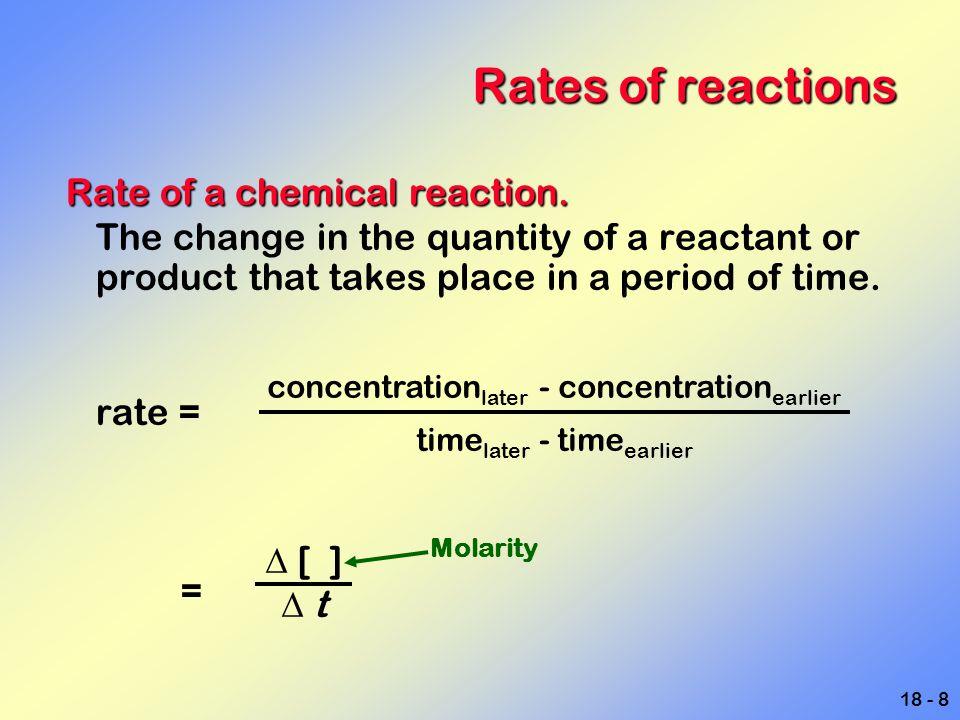 18 - 29 A more complex example We can now write the overall rate law.