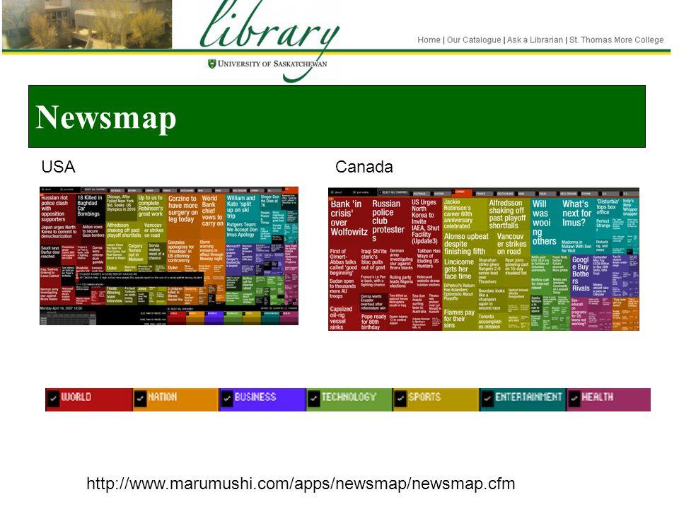 Newsmap http://www.marumushi.com/apps/newsmap/newsmap.cfm USACanada