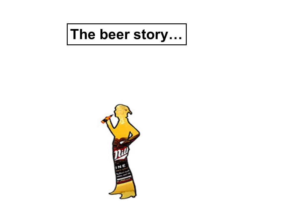 The beer story…