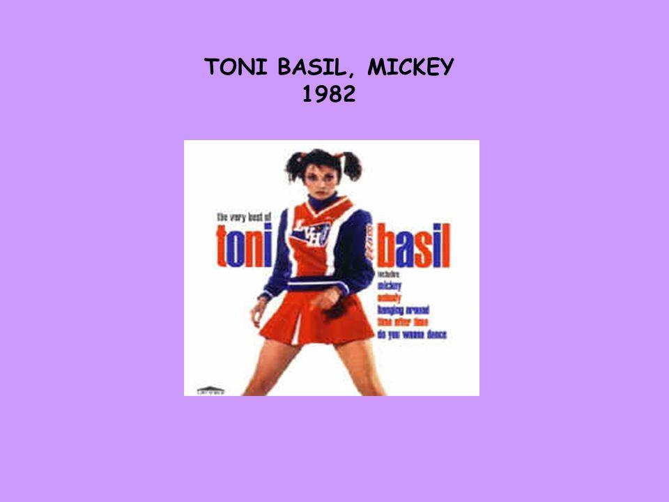 TONI BASIL, MICKEY 1982