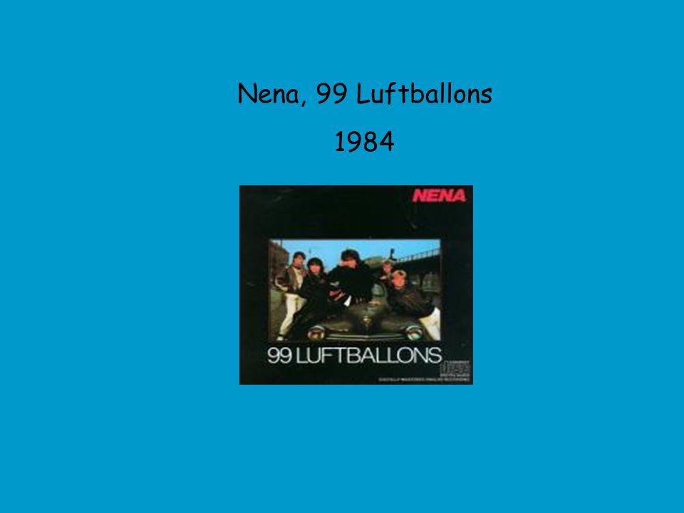Nena, 99 Luftballons 1984