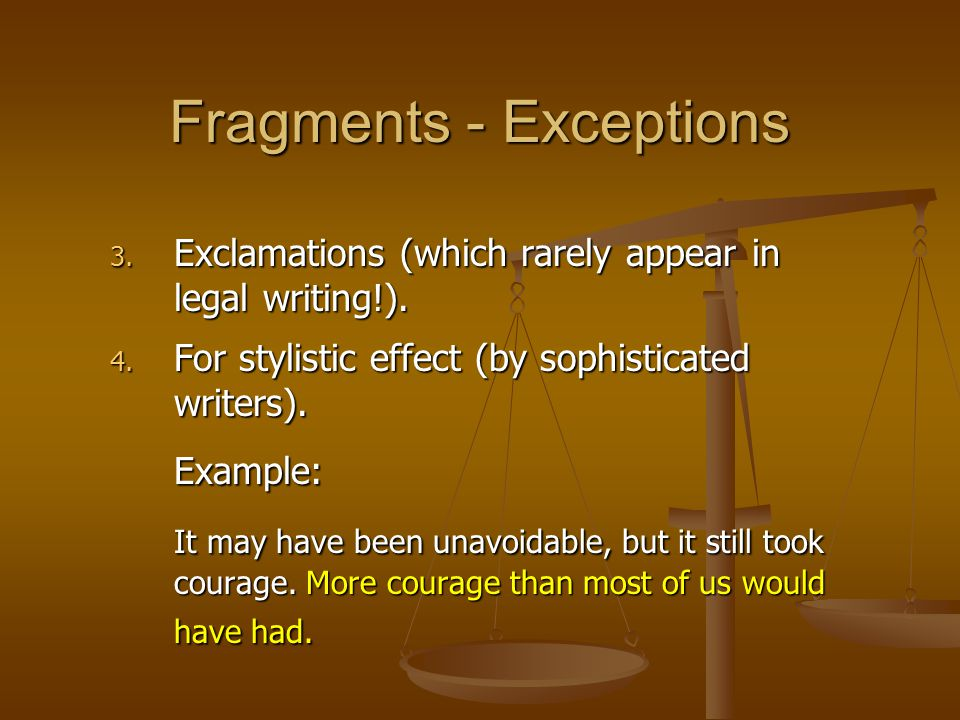 3. Exclamations (which rarely appear in legal writing!).