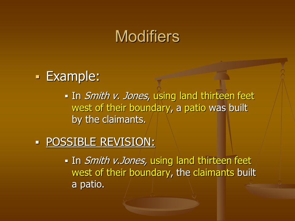 Modifiers  Example:  In Smith v.