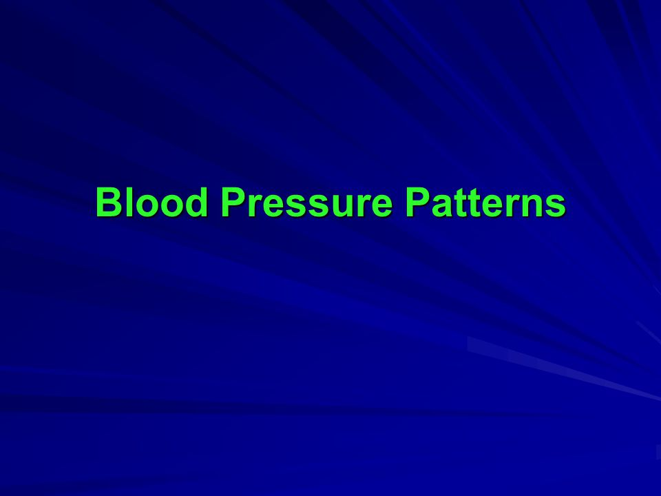 Blood Pressure Patterns