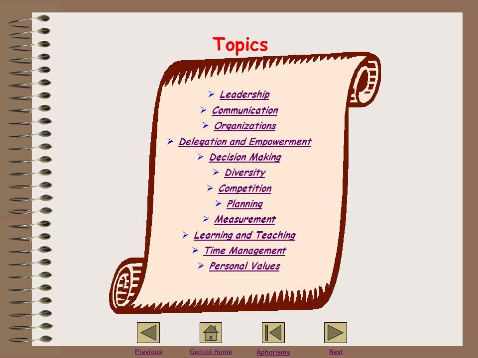 Aphorisms PreviousGemini HomeNext Leadership 1.Lead by example.