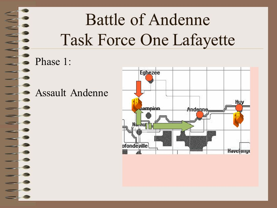 Battle of Andenne Task Force One Lafayette Phase 1: Assault Andenne