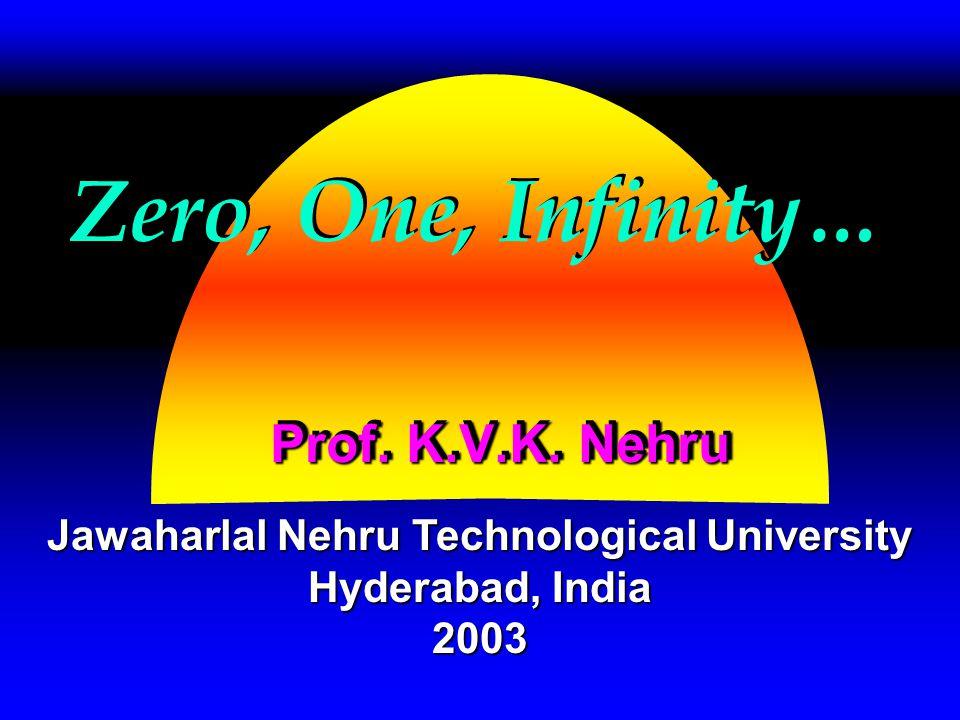 Zero, One, Infinity… Prof.K.V.K.
