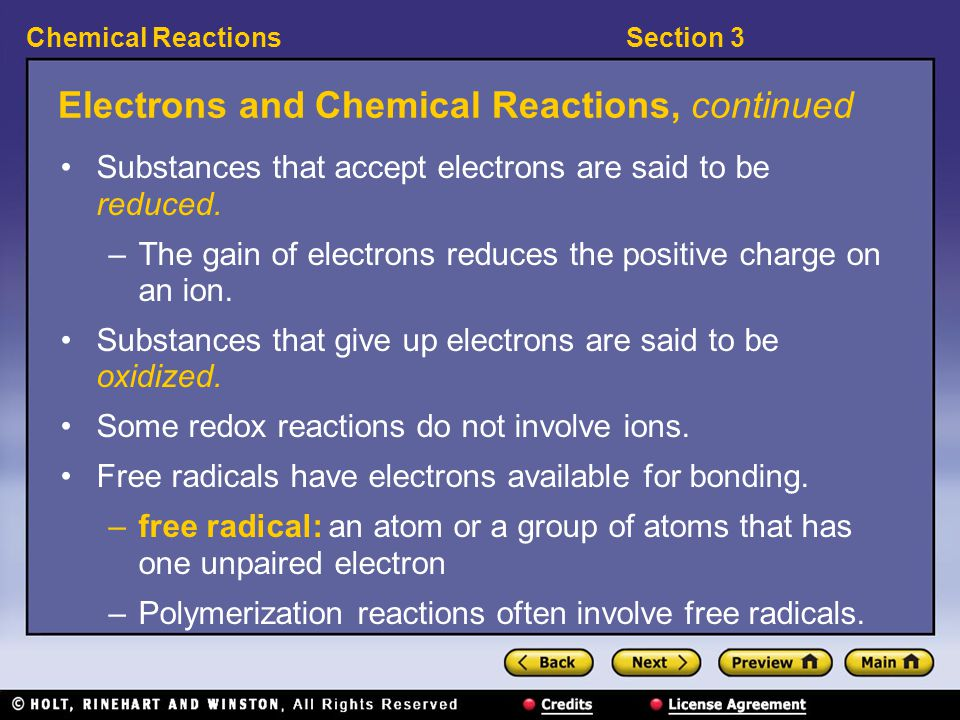 Section 3Chemical Reactions Electrons and Chemical Reactions 〉 In which kinds of chemical reactions do the numbers of electrons in atoms change.