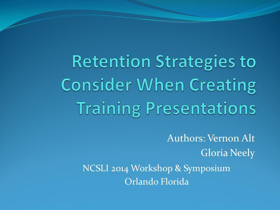 Authors: Vernon Alt Gloria Neely NCSLI 2014 Workshop & Symposium Orlando Florida