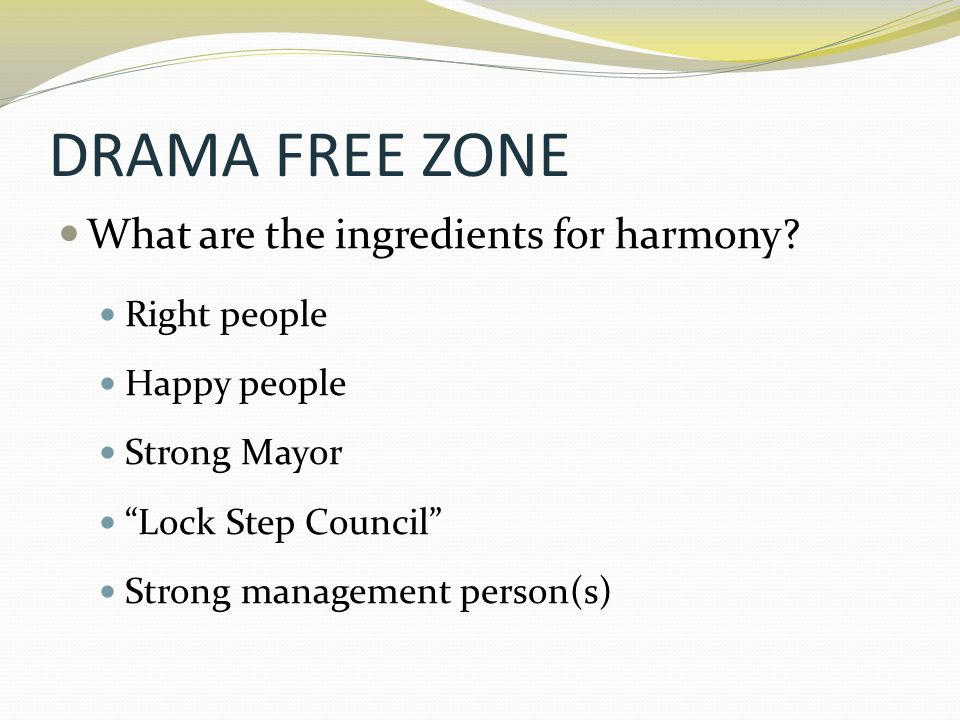 DRAMA FREE ZONE Who is responsible when things don't go right.