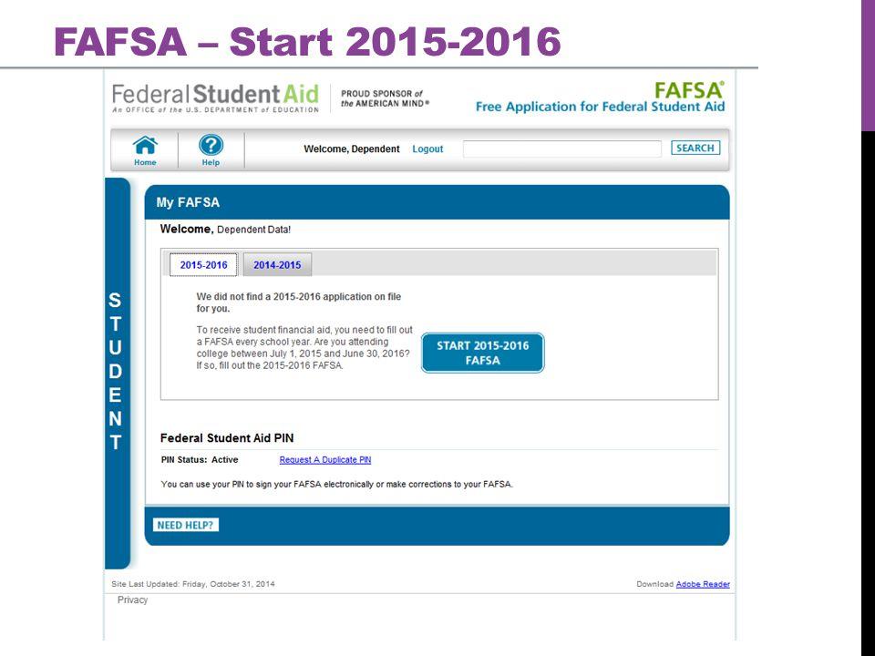 FAFSA – Start 2015-2016