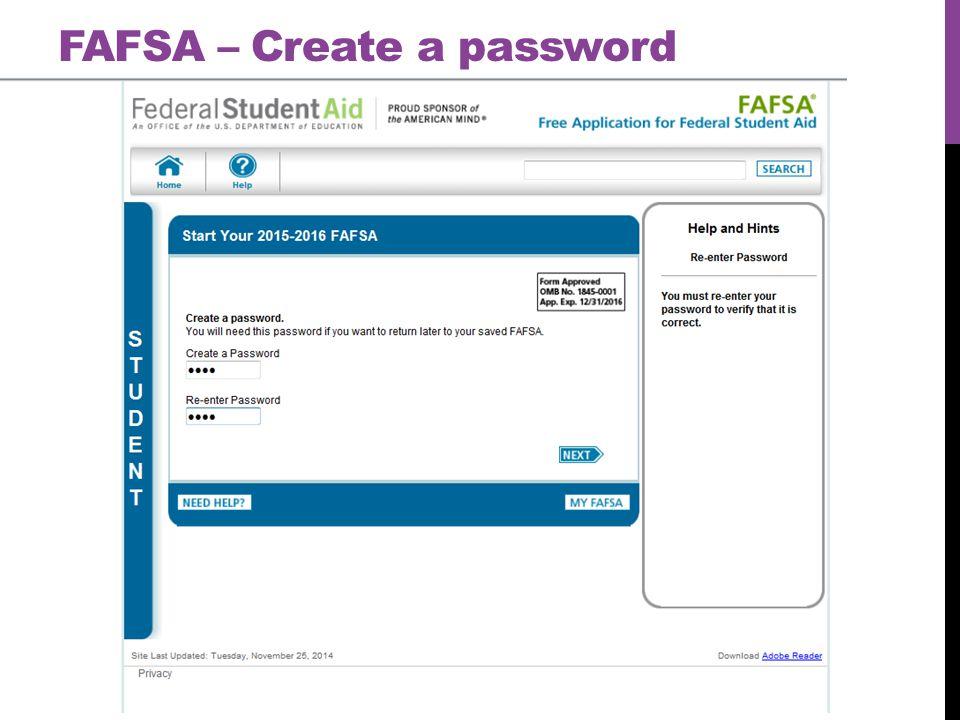 FAFSA – Create a password