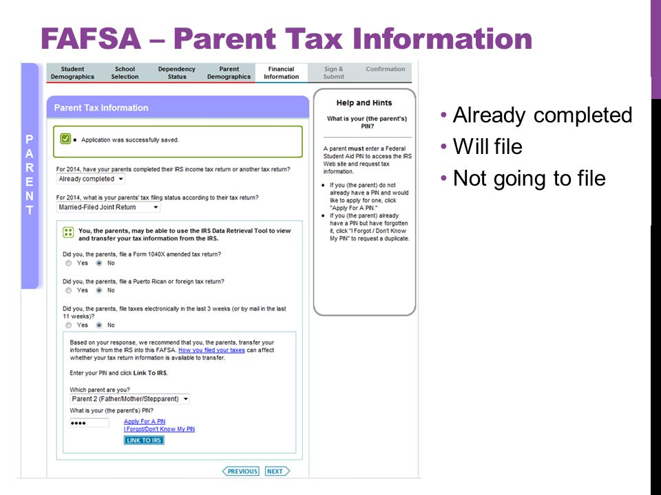 FAFSA – Parent Tax Information Already completed Will file Not going to file