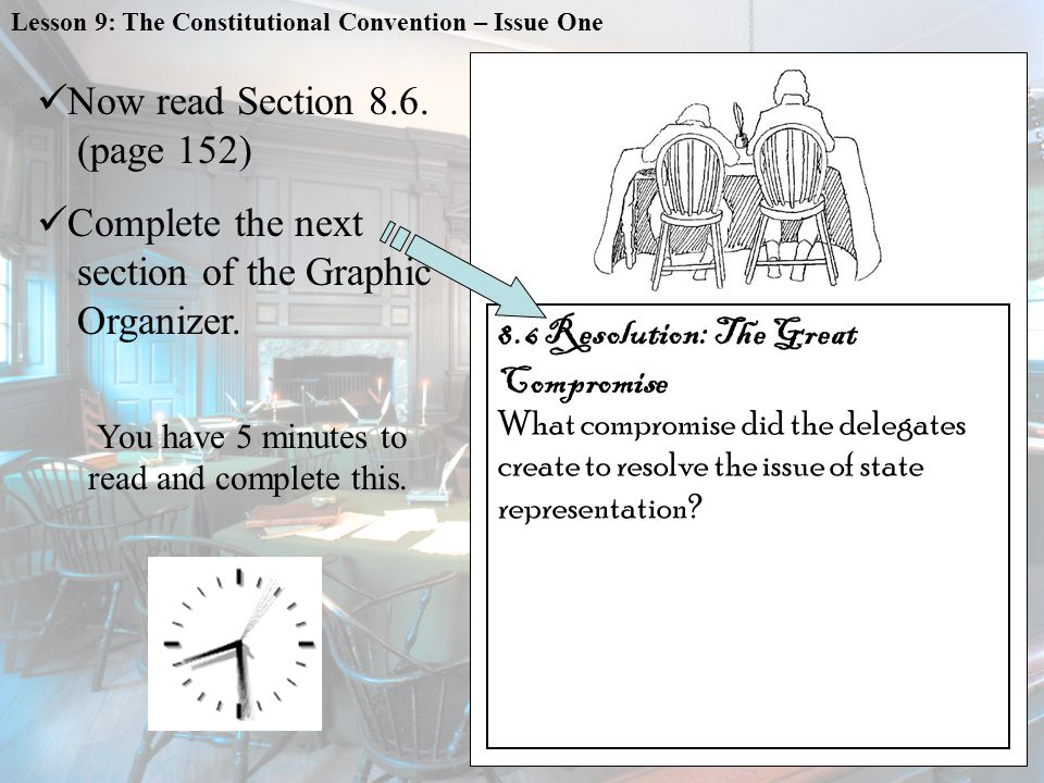 Now read Section 8.6. (page 152) Complete the next section of the Graphic Organizer.