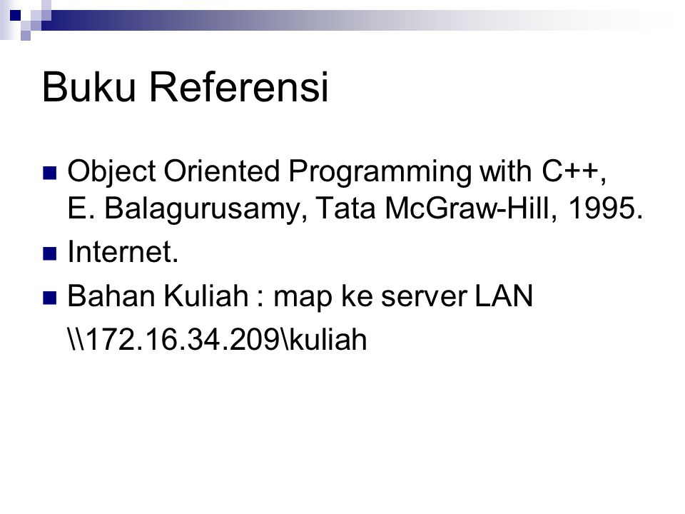 Buku Referensi Object Oriented Programming with C++, E.