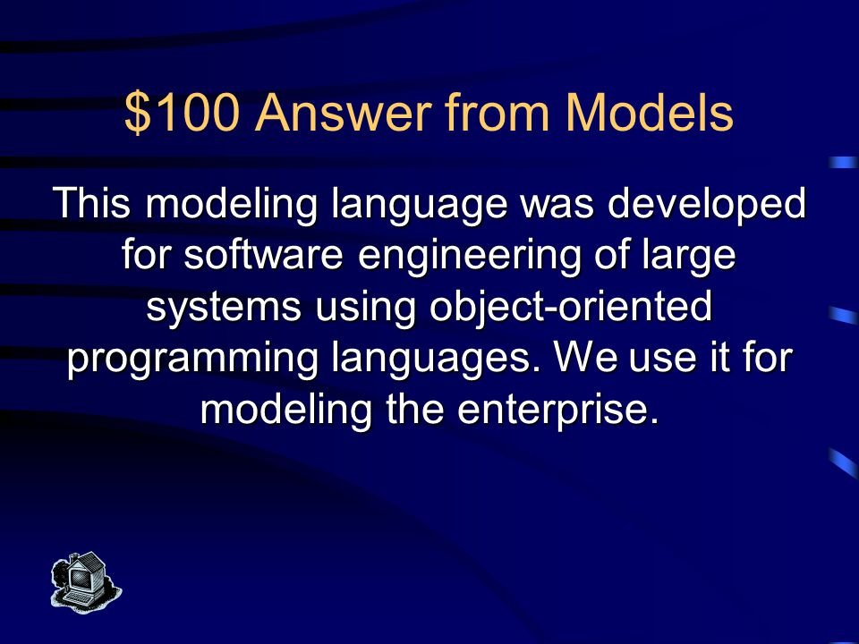 Data Bits Models Classes & Schemes Rows & Tables Keys Associations $100 $200 $300 $400 $500 $100 $200 $300 $400 $500 Final DataBit