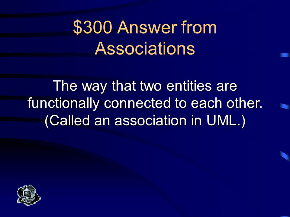 $200 Question from Associations What is an association (UML)
