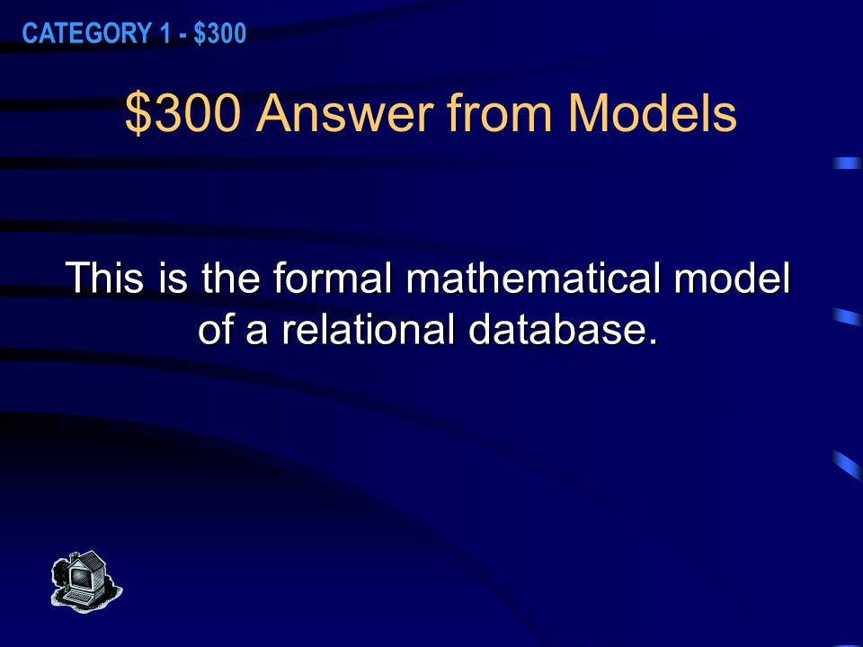 $200 Question from Models What is the Entity-Relationship (ER) model