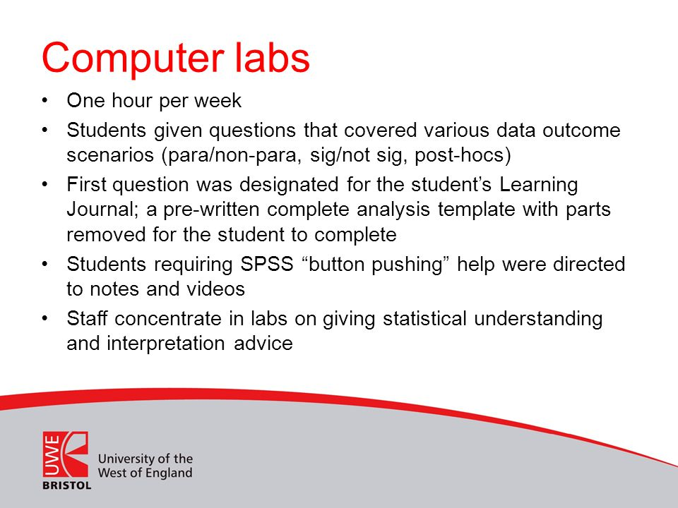 Computer labs One hour per week Students given questions that covered various data outcome scenarios (para/non-para, sig/not sig, post-hocs) First que