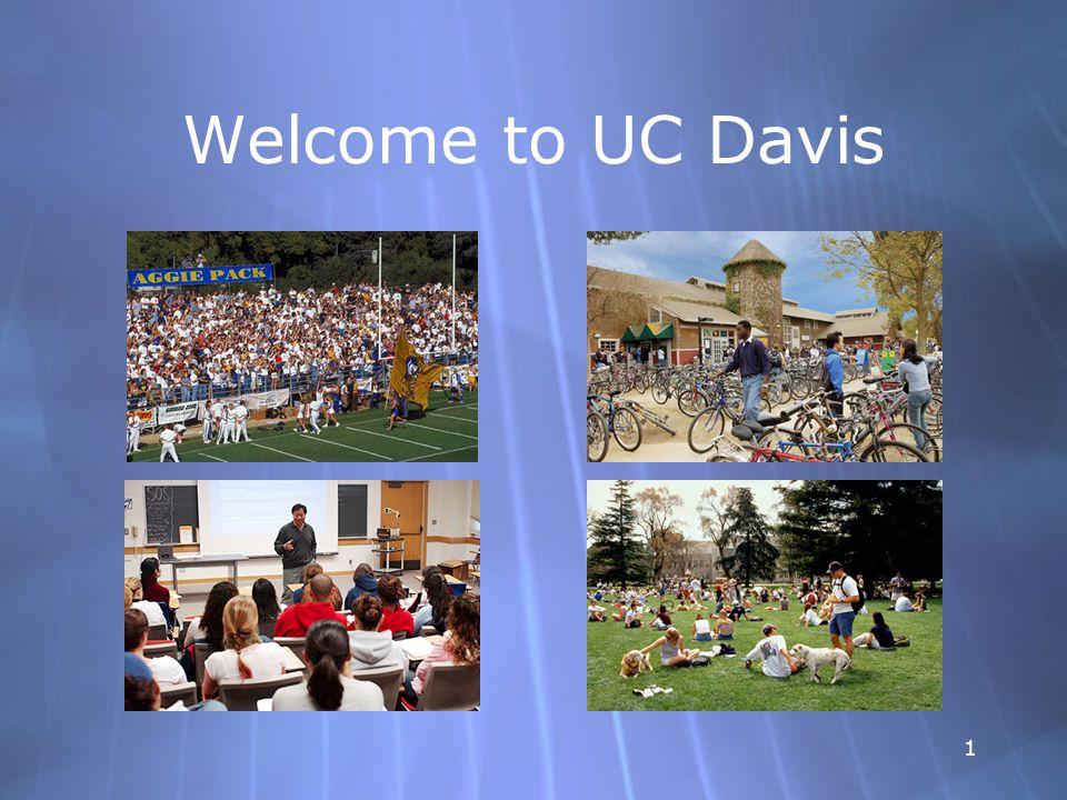 1 Welcome to UC Davis