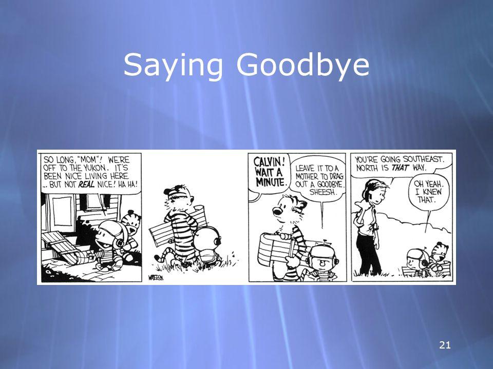 21 Saying Goodbye