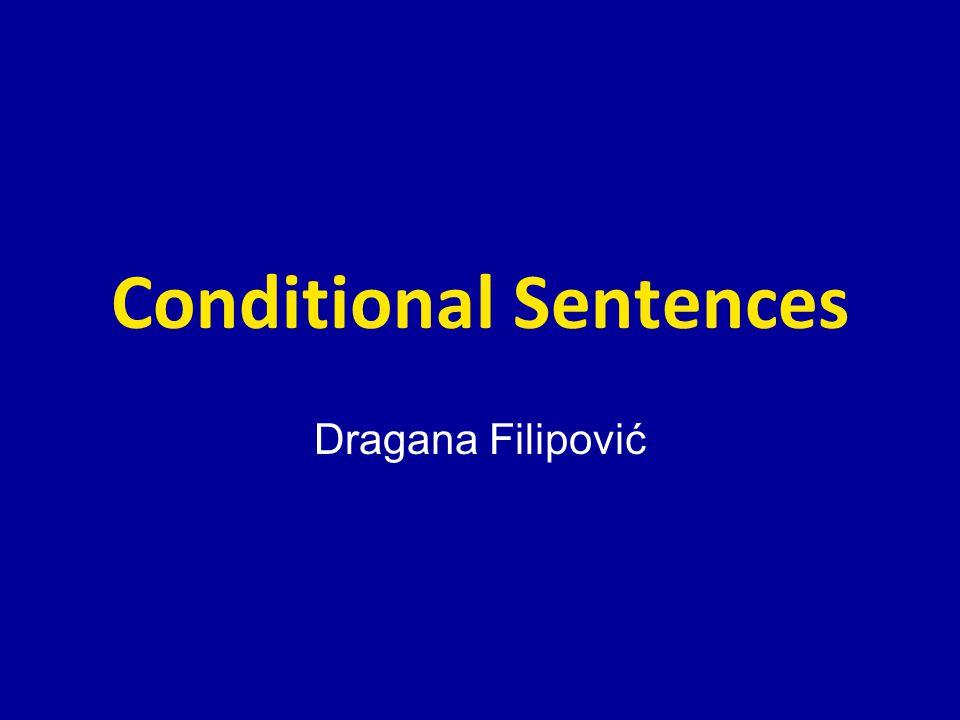 Conditional Sentences Dragana Filipović