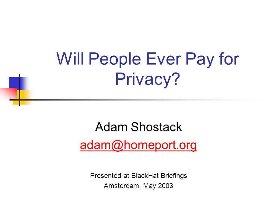 Will People Ever Pay for Privacy.